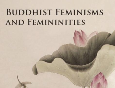 Buddhist Feminisms and Femininities (cover)